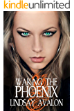 Waking the Phoenix (Mythrian Realm Series Book 2)
