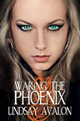 Waking the Phoenix (Mythrian Realm Series Book 2) Kindle Edition