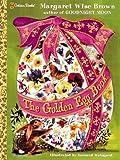 The Golden Egg Book, Margaret Wise Brown, 0307135020