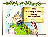The Candy Cane Story, Joy Nall and Thomas Nall, 0965118533