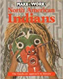 North American Indians, Andrew Haslam and Alexandra Parsons, 1568471378