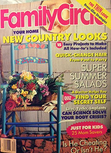 - Family Circle Magazine July 24, 1990 - Is He Cheating on You? - Dress Slim Strategies - Super Summer Salads