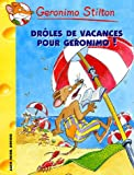 Drôles de vacances pour Géronimo !