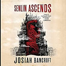 Senlin Ascends Audiobook by Josiah Bancroft Narrated by John Banks
