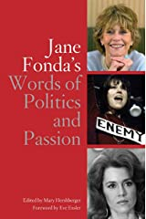 Jane Fonda's Words of Politics and Passion Hardcover