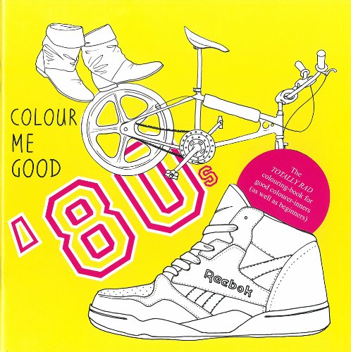 Colour Me Good 80s - Paperback