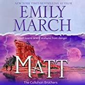 Matt - The Callahan Brothers: Brazos Bend, Book 2 | Emily March
