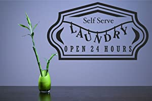Self Serve Laundry Open 24 Hours Vinyl Wall Decals Quotes Sayings Words Art Decor Lettering Vinyl Wall Art Inspirational Uplifting