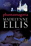 Phantasmagoria (Scandalous Seductions Book 3)