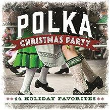 Polka Christmas Party: 14 Holiday Favorites