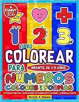 Libro Colorear para Infantil de 1-3 años - Número , Colores ...