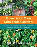 Grow Your Own Mini Fruit Garden: Planting and