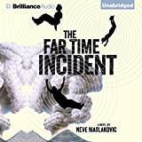 The Far Time Incident