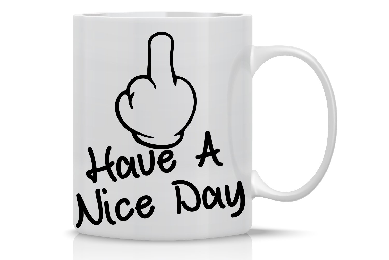 Boyfriend or Girlfriend Have a Nice Day! Middle Finger Perfect Gag Gift for Friend or Sibling- Crazy Bros Mugs Funny Sarcasm Mug Boss Coworker 11OZ Coffee Mug