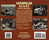 Caterpillar D-2 and R-2 Photo Archive
