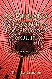 An Indiana Hoosier in Lord Tsugaru's Court: Musings of an American Expatriate Living in Rural Japan by Leonard, Todd Jay (2009) Paperback