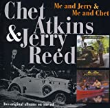 Me And Jerry / Me And Chet /  Chet Atkins & Jerry Reed