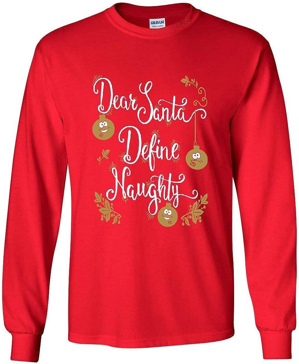 Dear Santa Please Define Naughty Red Adult Long Sleeve T-Shirt Top
