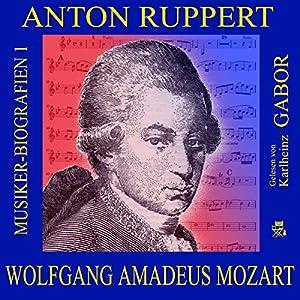 Wolfgang Amadeus Mozart (Musiker-Biografien 1) Hörbuch