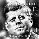 President John F. Kennedy's Last Address - Undelivered | John F. Kennedy