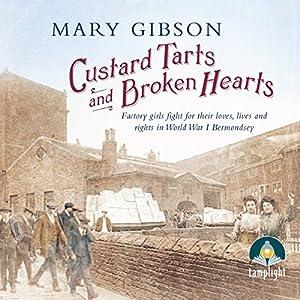 Custard Tarts and Broken Hearts Audiobook