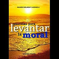 Pastillas para levantar la moral (Spanish Edition)