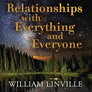 Relationships with Everything and Everyone Audiobook