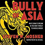 Bully of Asia | Steven W. Mosher
