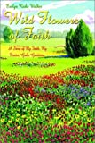 Wild Flowers of Faith, Walker  Ricks, 1403318336