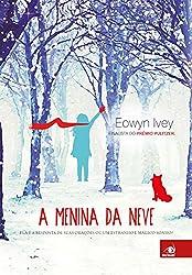 A menina da neve (Portuguese Edition)