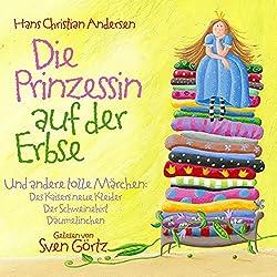 Die Prinzessin auf der Erbse und andere tolle Märchen