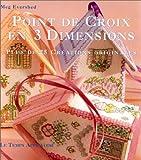 img - for Point de croix en trois dimensions book / textbook / text book