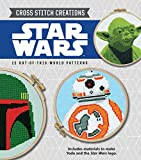 Cross Stitch Creations: Star Wars: 12 Out-of-this-world Patterns