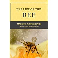 The Life of the Bee: Nobel prize in Literature