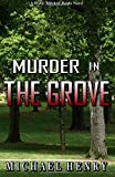 Murder In The Grove: A Willie Mitchell Banks Novel