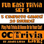 Fun Easy Trivia Set 1: An OC Trivia Live! Game Book | James Loram