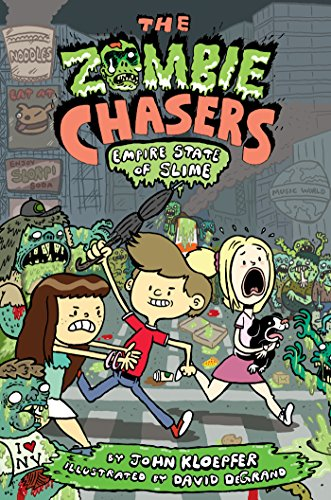 The Zombie Chasers #4: Empire State of -