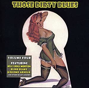 Those Dirty Blues Volume 4