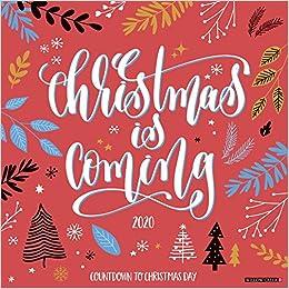 Willow Creek Christmas Concert 2020 Christmas is Coming 2020 Wall Calendar: Willow Creek Press
