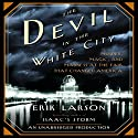 The Devil in the White City Hörbuch von Erik Larson Gesprochen von: Scott Brick