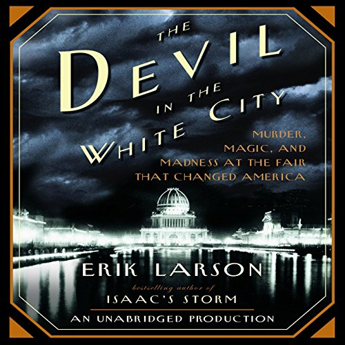 The Devil in the White City Audiobook [Free Download by Trial] thumbnail