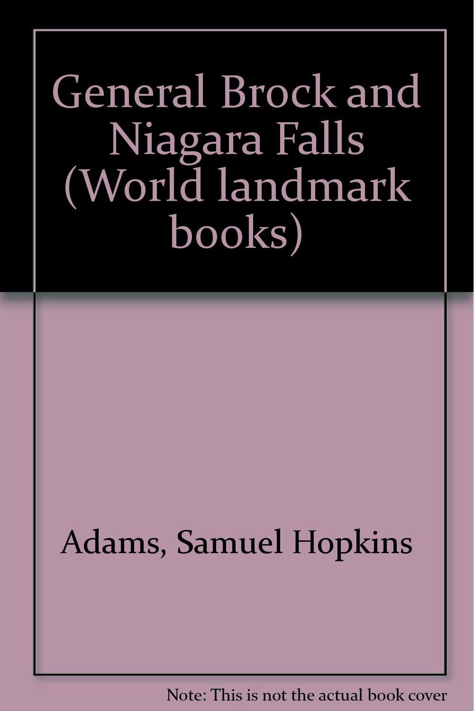 General Brock and Niagara Falls (World landmark books)