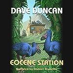Eocene Station | Dave Duncan