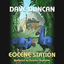Eocene Station Audiobook by Dave Duncan Narrated by Damien Brunetto