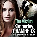 The Victim: The Mitchells and O'Haras Trilogy, Book 3 Audiobook by Kimberley Chambers Narrated by Annie Aldington