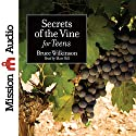 Secrets of the Vine for Teens Audiobook by Bruce Wilkinson Narrated by Matt Hill
