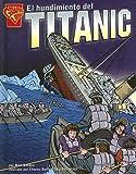 El Hundimiento del Titanic, Matt Doeden, 0736860614