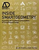 Inside Smartgeometry: Expanding the Architectural Possibilities of Computational Design