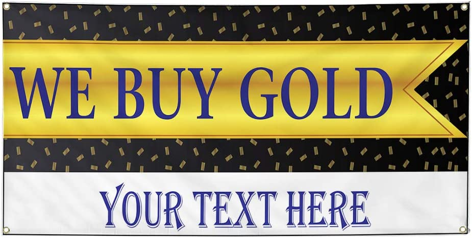 Custom Industrial Vinyl Banner Multiple Sizes We Buy Gold Style C Personalized Text Here Business Outdoor Weatherproof Yard Signs Yellow 10 Grommets 56x140Inches