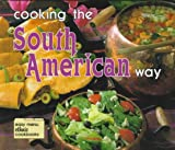 Cooking the South American Way, Helga Parnell, 0822509253